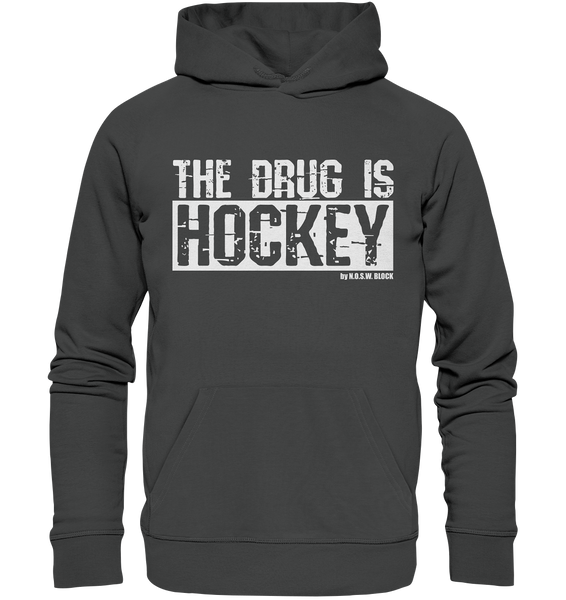 "Fanblock Hoodie ""THE DRUG IS HOCKEY"" Männer Organic Basic Kapuzenpullover anthrazit"
