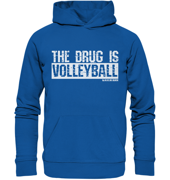 "Fanblock Hoodie ""THE DRUG IS VOLLEYBALL"" Männer Organic Kapuzenpullover blau"