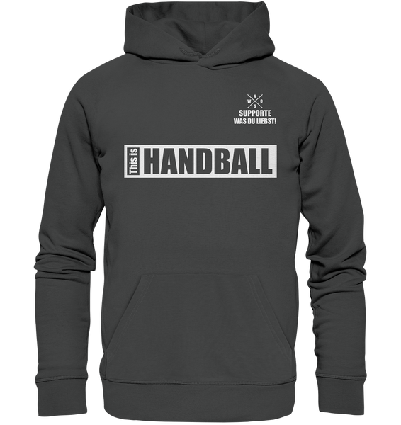 "Teamsport Hoodie ""THIS IS HANDBALL"" Männer Organic Kapuzenpullover anthrazit"