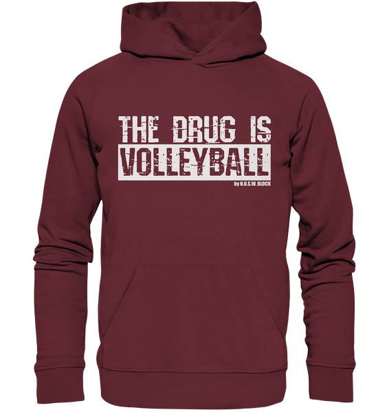 "Fanblock Hoodie ""THE DRUG IS VOLLEYBALL"" Männer Organic Kapuzenpullover weinrot"