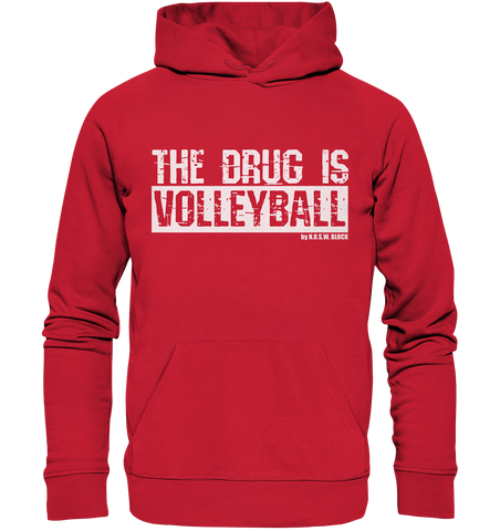 "Fanblock Hoodie ""THE DRUG IS VOLLEYBALL"" Männer Organic Kapuzenpullover rot"