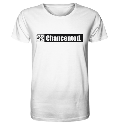 "Teamsport Shirt ""Chancentod."" Männer Organic T-Shirt weiss"