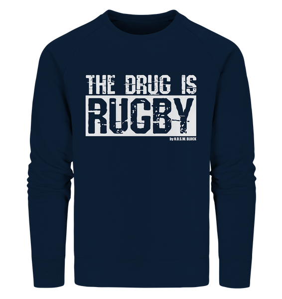 "Fanblock Sweater ""THE DRUG IS RUGBY"" Männer Organic Sweatshirt navy"