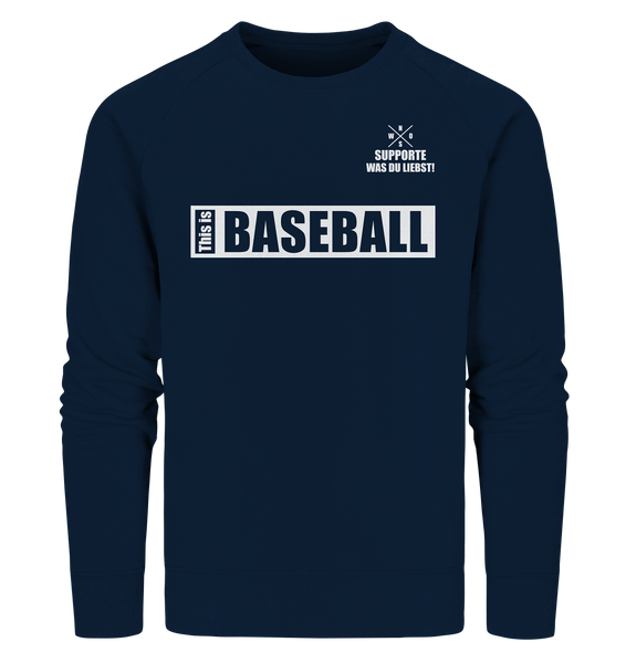 "Teamsport Sweater ""THIS IS BASEBALL"" Männer Organic Sweatshirt navy"