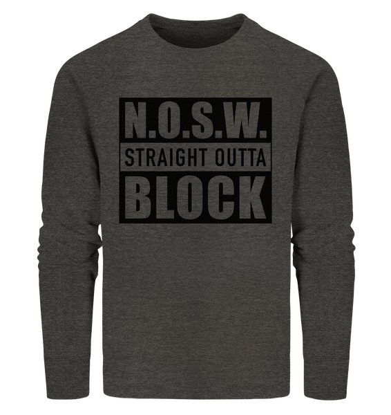 "N.O.S.W. BLOCK Sweater ""STRAIGHT OUTTA"" Männer Organic Sweatshirt dark heather grau"