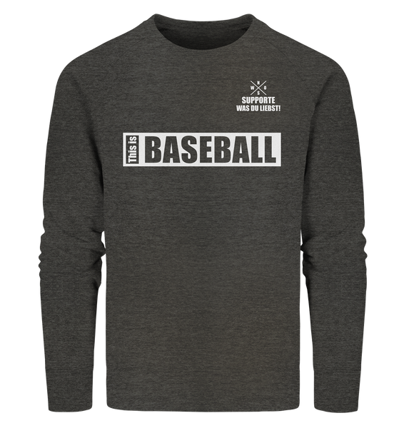"Teamsport Sweater ""THIS IS BASEBALL"" Männer Organic Sweatshirt dark heather grau"