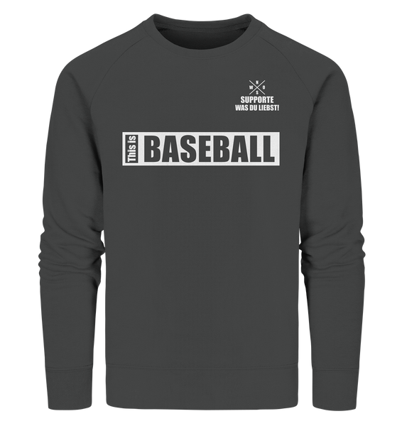 "Teamsport Sweater ""THIS IS BASEBALL"" Männer Organic Sweatshirt anthrazit"