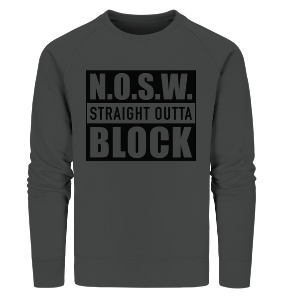 "N.O.S.W. BLOCK Sweater ""STRAIGHT OUTTA"" Männer Organic Sweatshirt anthrazit"