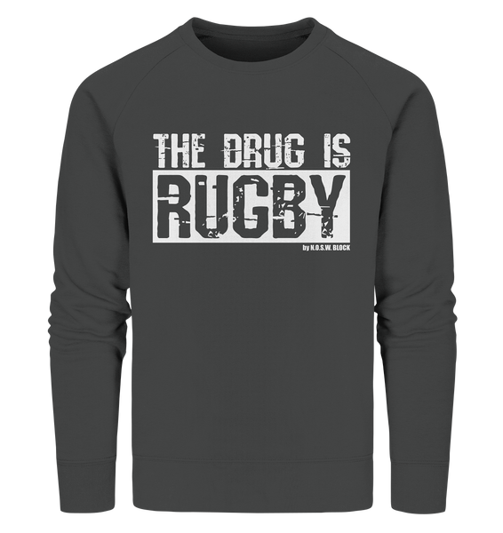 "Fanblock Sweater ""THE DRUG IS RUGBY"" Männer Organic Sweatshirt anthrazit"