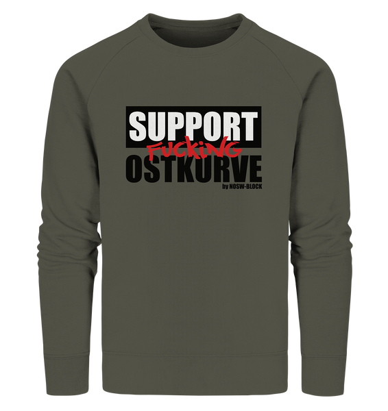 "Fanblock Sweater ""SUPPORT FUCKING OSTKURVE"" Männer Organic Sweatshirt khaki"