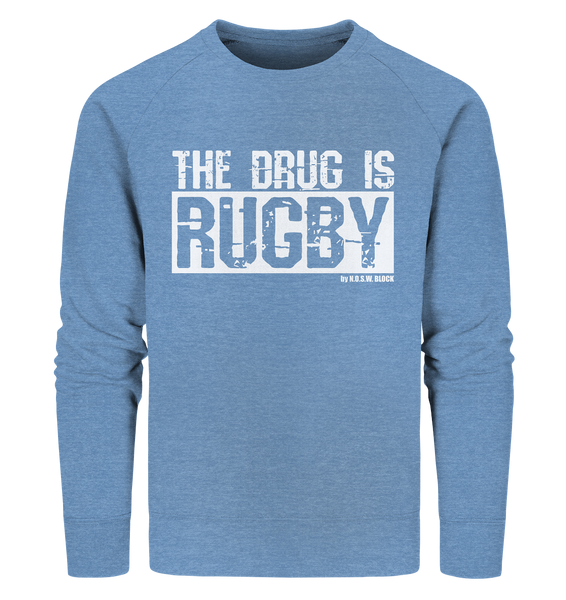 "Fanblock Sweater ""THE DRUG IS RUGBY"" Männer Organic Sweatshirt mid heather blue"
