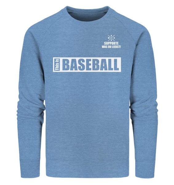 "Teamsport Sweater ""THIS IS BASEBALL"" Männer Organic Sweatshirt mid heather blau"