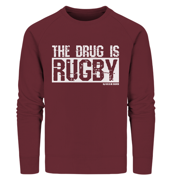 "Fanblock Sweater ""THE DRUG IS RUGBY"" Männer Organic Sweatshirt weinrot"
