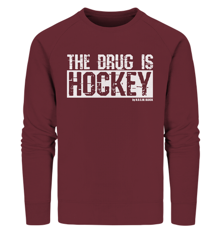 "Fanblock Sweater ""THE DRUG IS HOCKEY"" Männer Organic Sweatshirt weinrot"