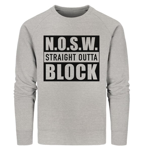 "N.O.S.W. BLOCK Sweater ""STRAIGHT OUTTA"" Männer Organic Sweatshirt heather grau"