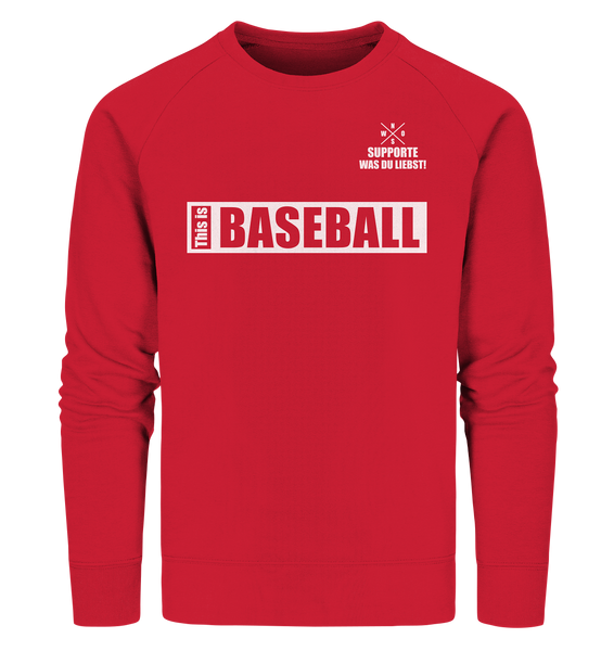 "Teamsport Sweater ""THIS IS BASEBALL"" Männer Organic Sweatshirt rot"