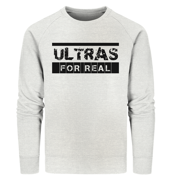 "Ultras Sweater ""ULTRAS FOR REAL"" beidseitig bedrucktes Männer Organic Sweatshirt creme heather grau"