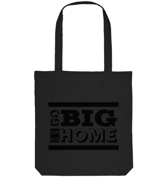 "Fanblock Tote-Bag ""GO BIG OR GO HOME"" Organic Baumwolltasche schwarz"