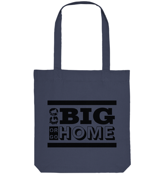 "Fanblock Tote-Bag ""GO BIG OR GO HOME"" Organic Baumwolltasche midnight blue"