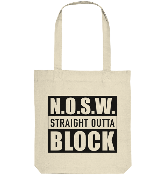 "N.O.S.W. BLOCK Organic Tote-Bag ""STRAIGHT OUTTA"" Baumwolltasche natural"