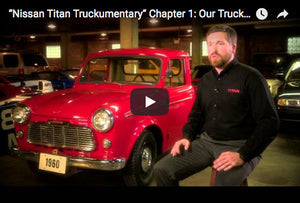 "Nissan Titan Truckumentary"" Chapter 1: Our Truck History"