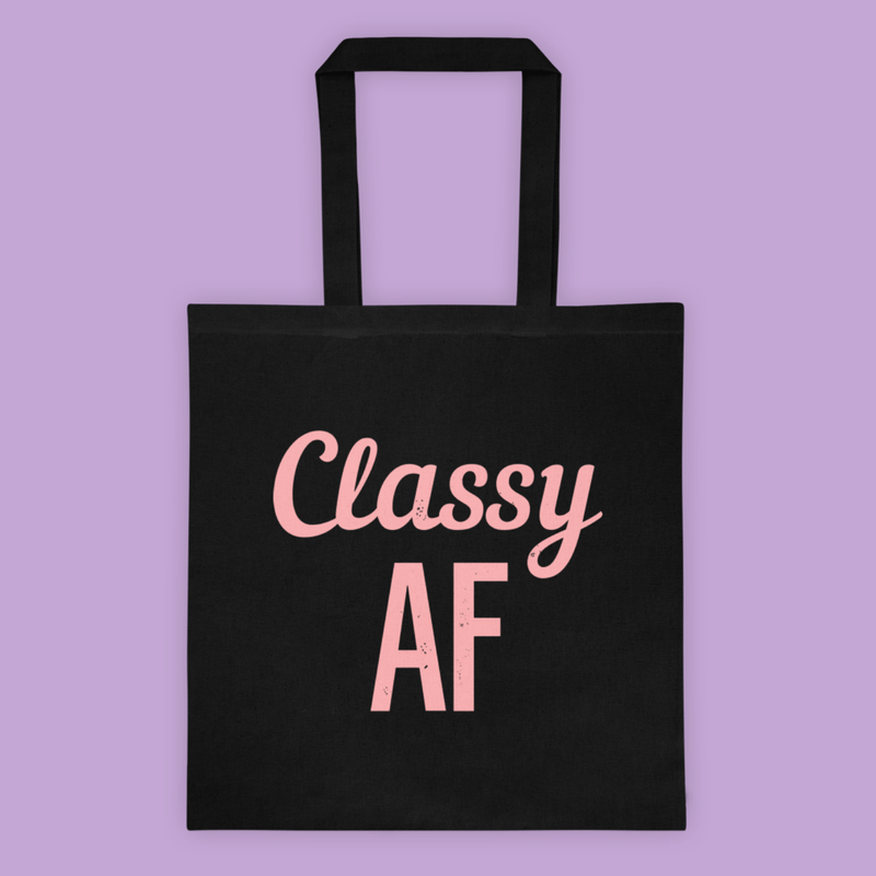Classy AF <br>Canvas Tote