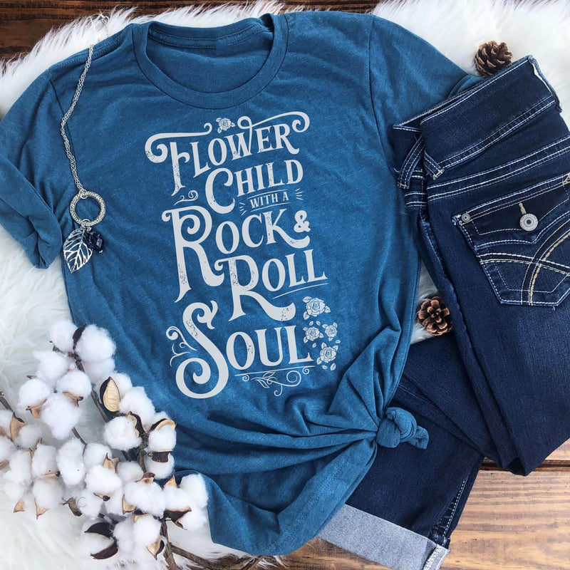 Heather Teal T-shirt with distressed white Flower Child With A Rock and Roll Soul graphic