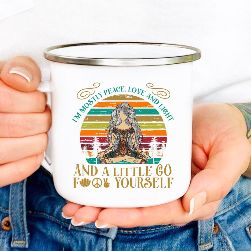 I'm mostly peace love and light and a little go fuck yourself silver rimmed white enamel mug with meditating yoga woman