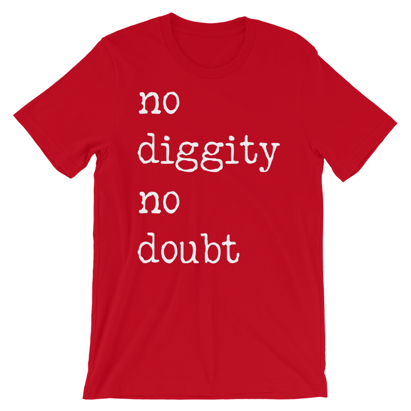 No Diggity<br> Graphic Tee