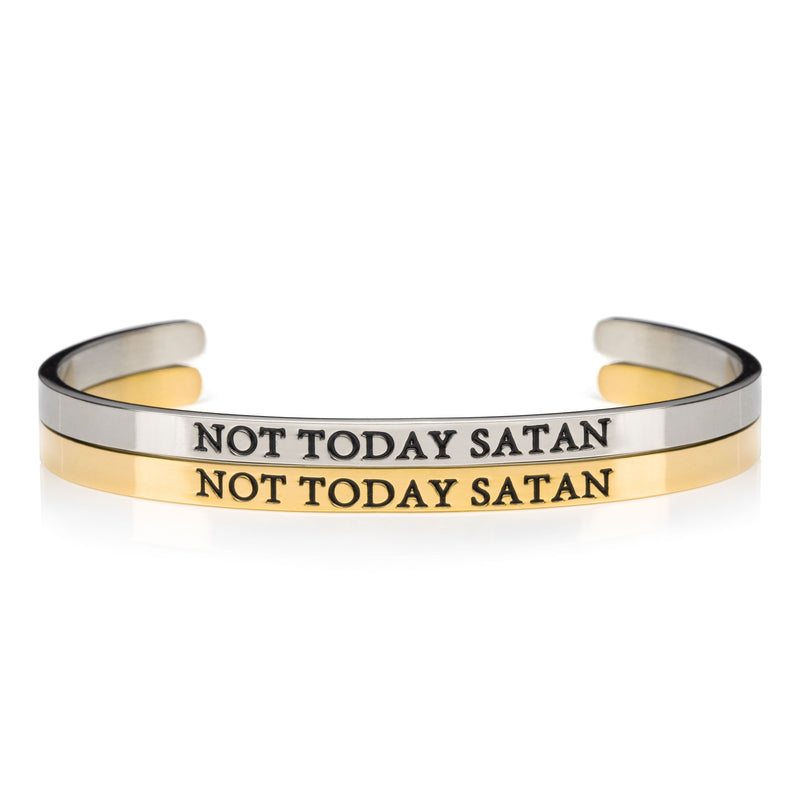 1 silver and 1 gold open cuff bracelet that say NOT TODAY SATAN in black lettering