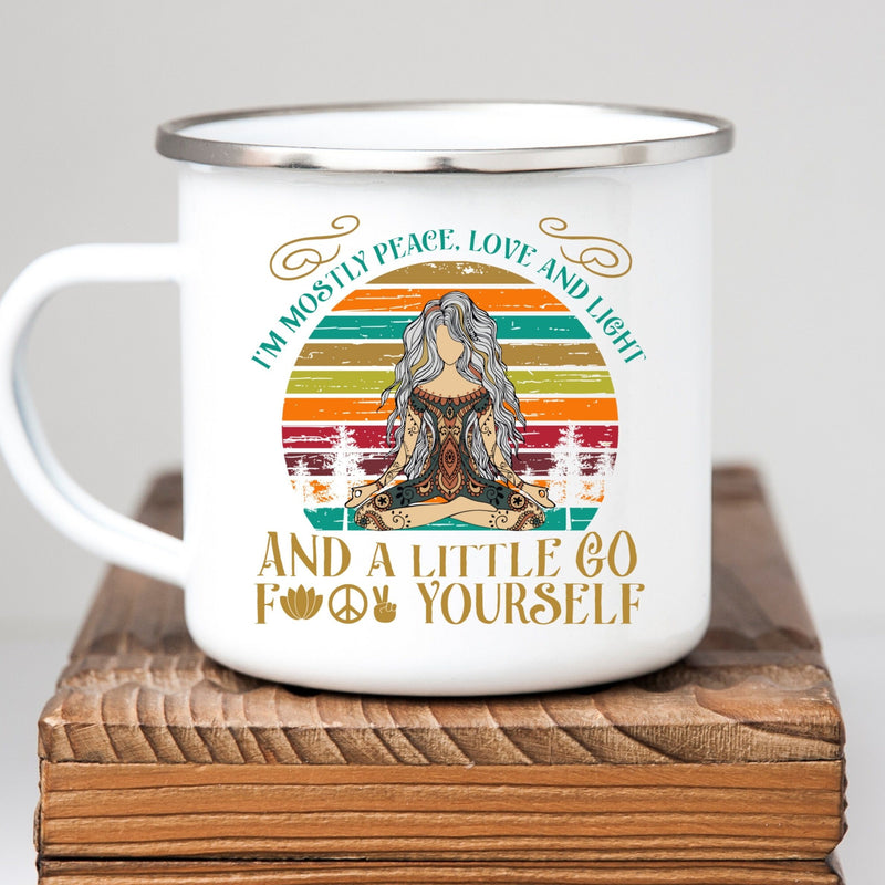I'm mostly peace love and light and a little go fuck yourself white enamel mug with meditating boho yoga woman and distressed rainbow