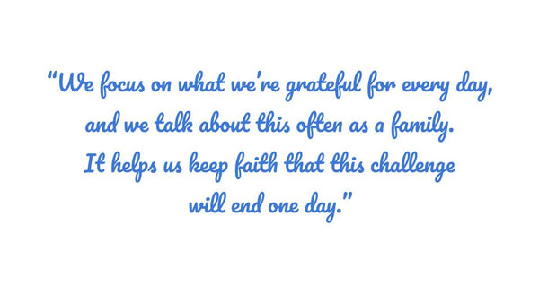 Inspirational quote by Sharon Ismail. We focus on what we're grateful for every day, and we talk about this often as a family. It helps us keep faith that this challenge will end one day.
