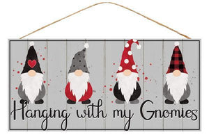 "12. 5""L X 6""H HANGING W/MY GNOMIES SIGN"