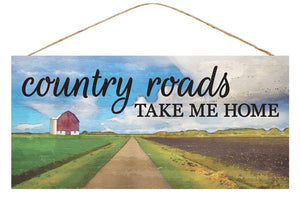 "12.5""L X 6""H Country Roads Sign"