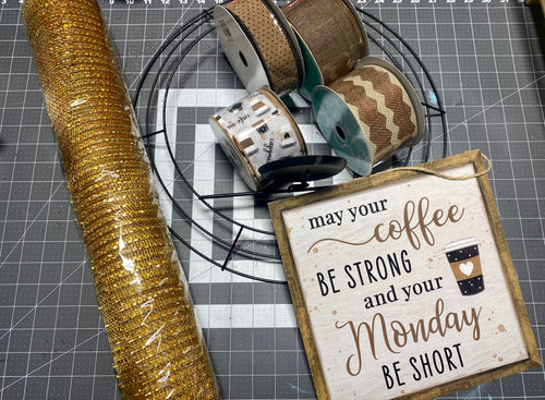 Coffee YouTUbe and FB Live Wreath Kit