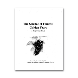 """THE SCIENCE OF FRUITFUL GOLDEN YEARS"" MANUAL"