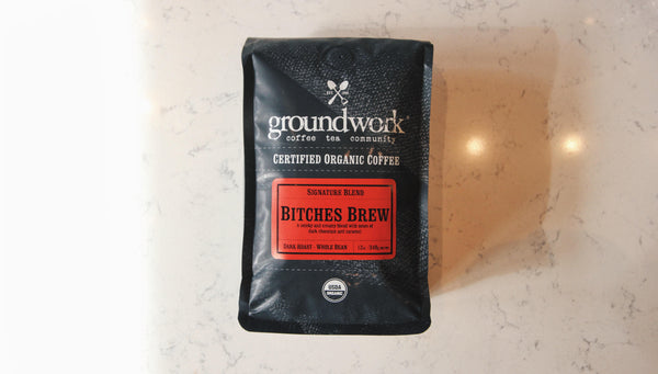 Groundwork's certified organic bitches brew signature blend