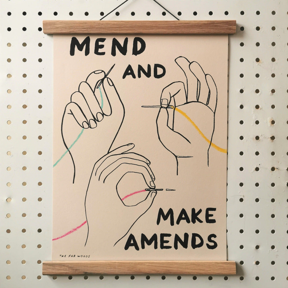 The Far Woods Print - Mend and Make Amends