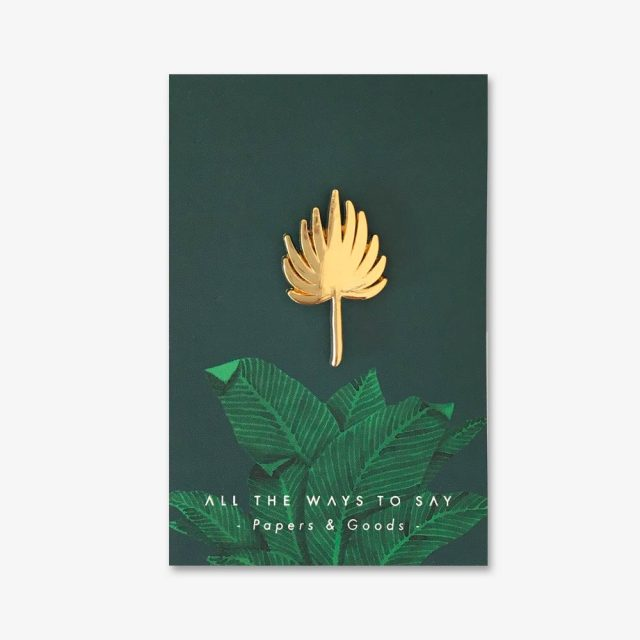 All The Ways To Say Enamel Pin - Palm Leaf