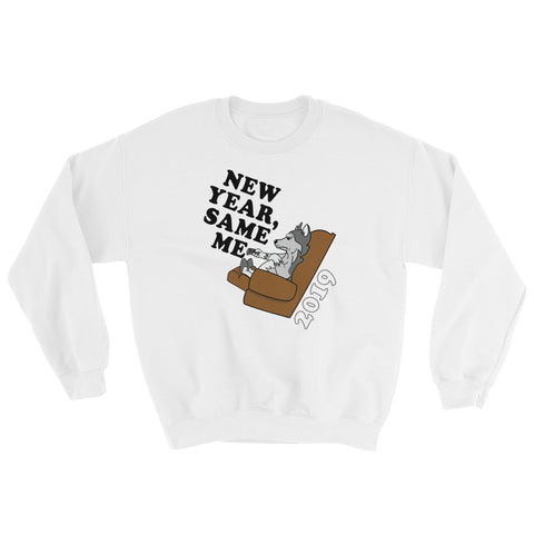 """New Year, Same Me"" Sweatshirt"