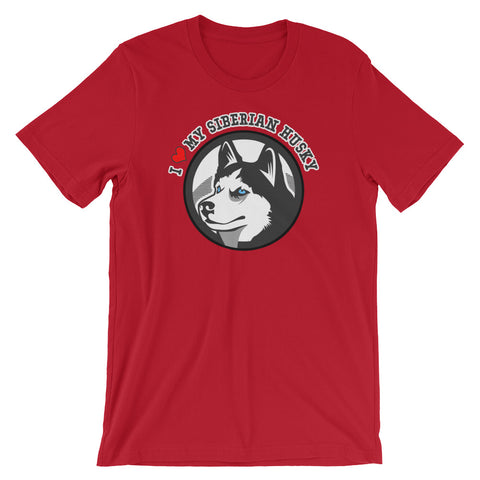 """I Love My Siberian Husky"" Short-Sleeve T-Shirt"