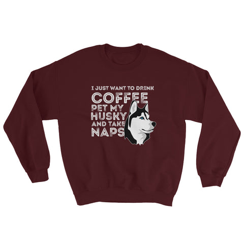 """Husky and Coffee"" Sweatshirt"