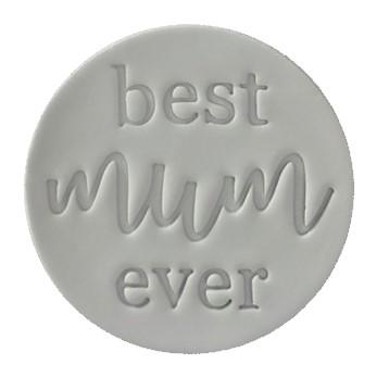 Embosser - Best Mum Ever 60mm - by Little Biskut