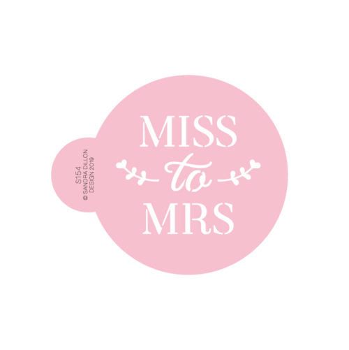 Miss to Mrs Cookie Stencil - Sandra Dillon Designs