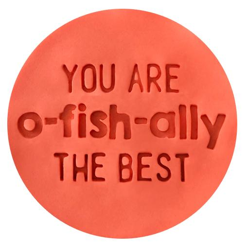 Embosser - You Are O-Fish-Ally The Best - by Little Biskut