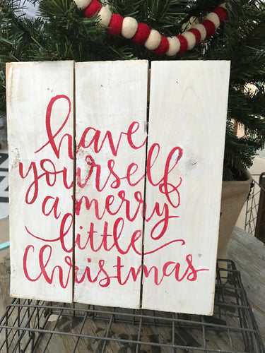 Have Yourself a Merry Little Christmas - cursive