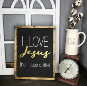 I Love Jesus, but...