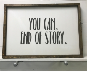 You Can.  End of Story