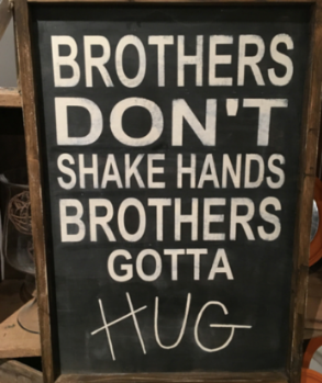 Brothers Don't Shake Hands