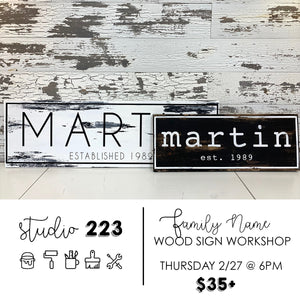 February 27 at 6pm | Family Name Sign Workshop